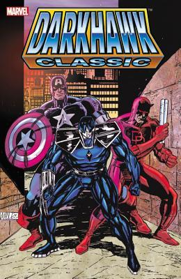 Darkhawk Classic - Volume 1 by Danny Fingeroth