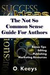 Not So Common Sense Guide for Authors
