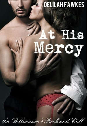 At His Mercy (The Billionaire