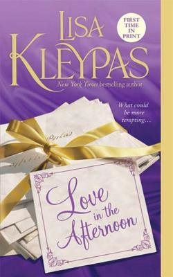 Love in the Afternoon by Lisa Kleypas