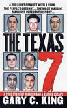 The Texas 7: A True Story of Murder and a Daring Escape