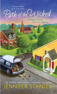 Path of the Wicked (Hope Street Church Mystery, #2)