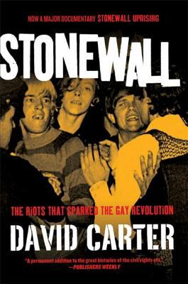 Stonewall: The Riots That Sparked the Gay Revolution