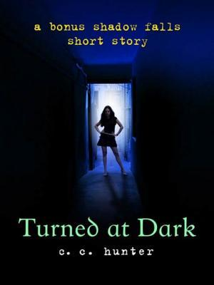 Turned at Dark: A Bonus Shadow Falls Short Story (Shadow Falls, #0.5)