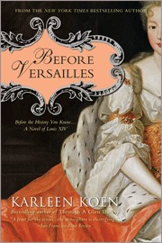 Before Versailles by Karleen Koen