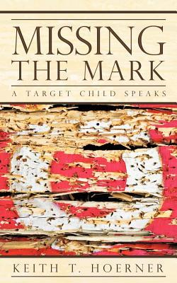Missing the Mark: A Target Child Speaks