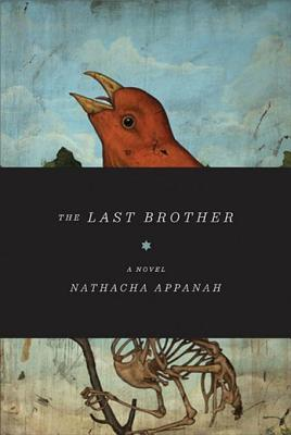 The Last Brother: A Novel