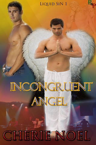 Incongruent Angel (Liquid Sin #1)
