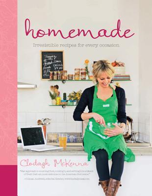 Homemade: Irresistible Homemade Recipes for Every Occasion