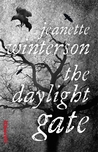 The Daylight Gate by Jeanette Winterson