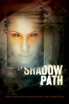 Shadow Path: Book 1 of the Lost Gods Cycle