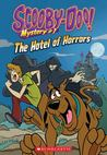 The Hotel of Horrors (Scooby-Doo Mystery #1)