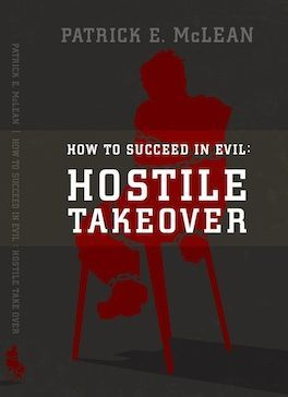 Hostile Takeover (How to Succeed in Evil)