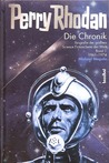 Die Perry Rhodan Chronik: Biografie der größten Science Fiction-Serie der Welt 1. 1961 - 1974