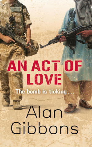 An Act of Love by Alan Gibbons