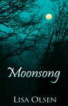 Moonsong by Lisa Olsen