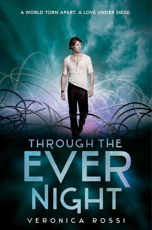13253276 Smash reviews Through the Ever Night by Veronica Rossi