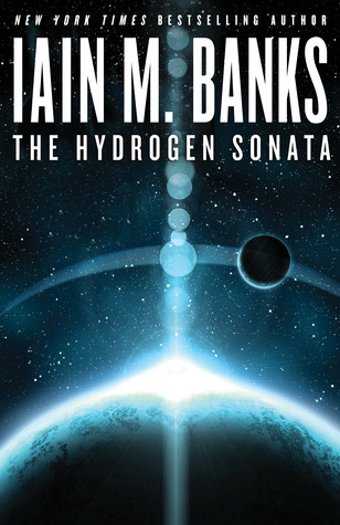 The Hydrogen Sonata by Iain M. Banks