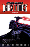 Out of the Wilderness (Star Wars: Dark Times, #5)