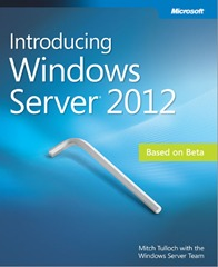 Introducing Windows Server 2012 by Mitch Tulloch