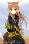 Spice and Wolf, Book 1 by Isuna Hasekura