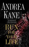 Run for Your Life by Andrea Kane