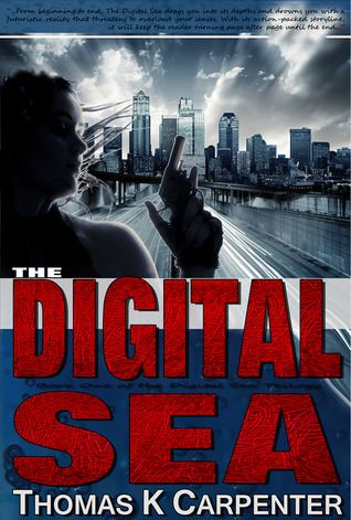 The Digital Sea by Thomas K. Carpenter