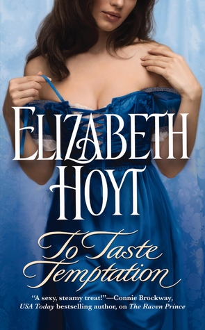 To Taste Temptation by Elizabeth Hoyt