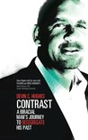 Contrast: A Biracial Man's Journey to Desegregate His Past