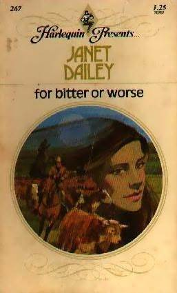 For Bitter or Worse by Janet Dailey