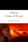 Origins Reign of Blood