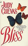 Bliss by Judy Cuevas