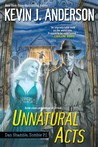 Unnatural Acts (Dan Shamble, Zombie PI, #2)