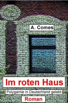 Im roten Haus by A. Comes