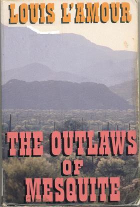 The Outlaws of Mesquite
