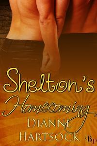 Shelton's Homecoming by Dianne Hartsock