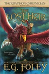 The Lost Heir (The Gryphon Chronicles, #1)