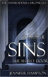 Beautiful Sins: The Secret Door (The Thaneaddus Chronicles, #5)
