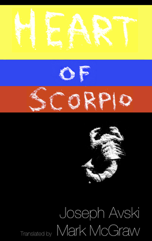 Heart of Scorpio by Joseph Avski
