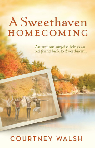A Sweethaven Homecoming by Courtney Walsh