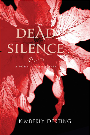 Michelle's Review: Dead Silence by Kimberly Derting