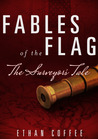 Fables of the Flag: The Surveyor's Tale
