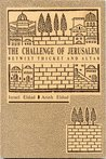The Challenge of Jerusalem : Betwixt Thicket and Altar