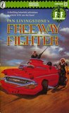 Freeway Fighter (Fighting Fantasy, #13)