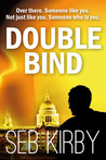 Double Bind by Seb Kirby