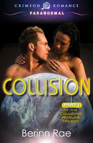 Collision by Berinn Rae