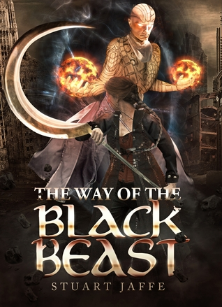 The Way of the Black Beast by Stuart Jaffe