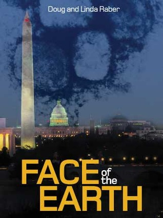 Face of the Earth by Doug Raber