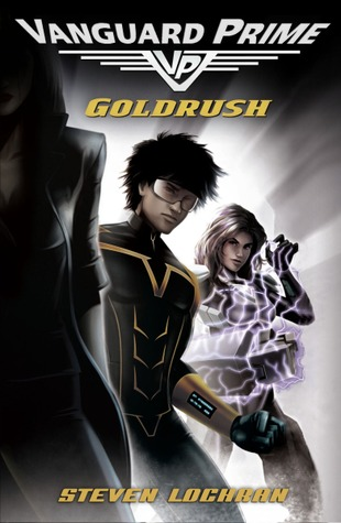 Goldrush (Vanguard Prime, #1)