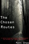The Chosen Routes